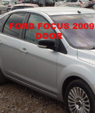 FORD FOCUS  MK 4 DOOR  DRIVERS  SIDE SILVER    08 - 09 - 10 - 11 - 12   REG  USED